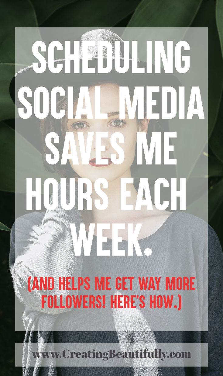 How Scheduling Social Media Saves Me Hours Each Week (And Helps Me Gain More Followers!)