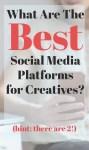 The Best Social Media Platforms for Creatives
