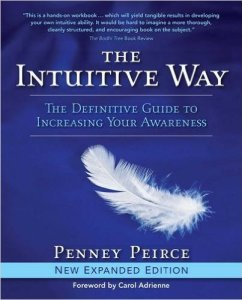 Listening to Your Intuition in Your Creative Business: The Intuitive Way by Penny Peirce