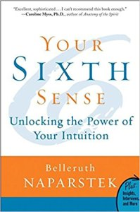 Listening to Your Intuition in Your Creative Business | Your Sixth Sense: Unlocking the Power of Your Intuition by Belleruth Naparstek | Creating Beautifully
