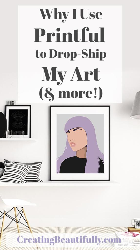 Why I use Printful to Drop-ship My Art (and More!)