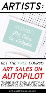 Art Sales on Autopilot is a free course about selling art online that teaches you How to Sell Your Art Online 100% Passively
