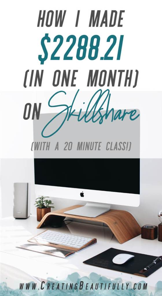 Learn how I made $2288.21 by creating a 20 minute class on Skillshare! (And you can, too!)