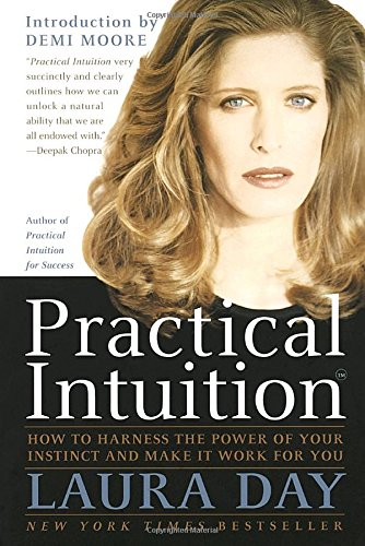 Books for Woo Bosses: Practical Intuition: How to Harness the Power of Your Instinct and Make It Work for You