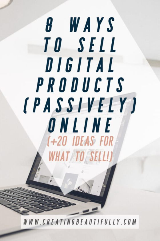 Are you ready to monetize your blog or online business with digital products? That's awesome! It's a fun way to make passive income. Learn 8 ways to sell digital products online, plus get some ideas of what digital products you might want to sell in this blog post. #passiveincome