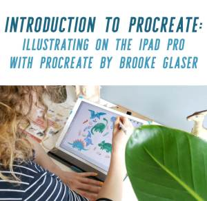 Brooke Glaser'sIntroduction to Procreate: Illustrating on the iPad Pro with Procreate is just one class in this post that will help you create digital art that sells!