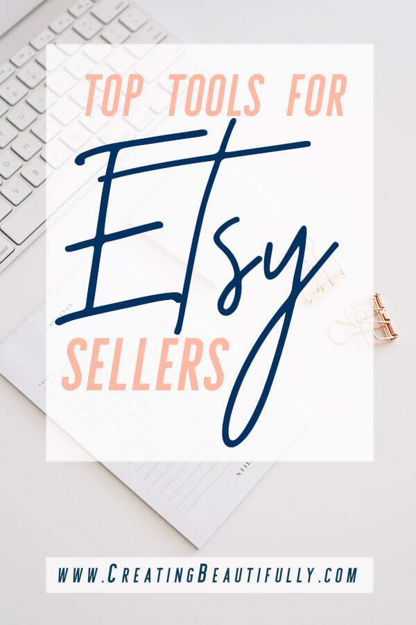 Tools for Etsy Sellers: from marketing, social media, photography tools and more! Check out this list of tools for Etsy sellers that will make your shop SHINE! #CreatingBeautifully #etsytips #etsyideas #etsysellertips