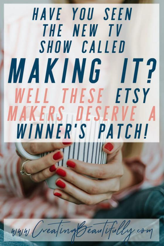 Inspired by the new TV show called Making It: These Etsy Shops Would Get a Winner's Patch from Me!