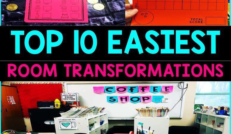 Top 10 Easiest Classroom Transformations