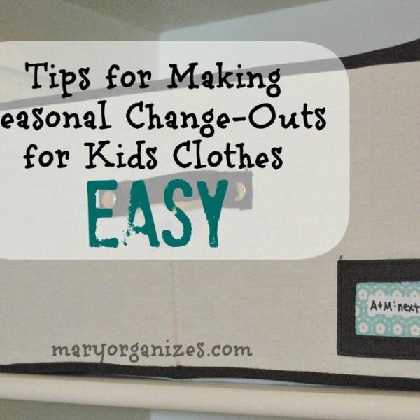 Seasonal Kids Wardrobe Change-Out