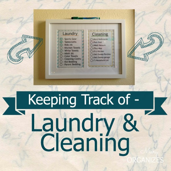 Keeping Track of Laundry and Cleaning