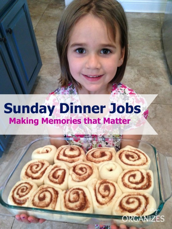 Sunday Dinner Jobs - Making Memories that Matter