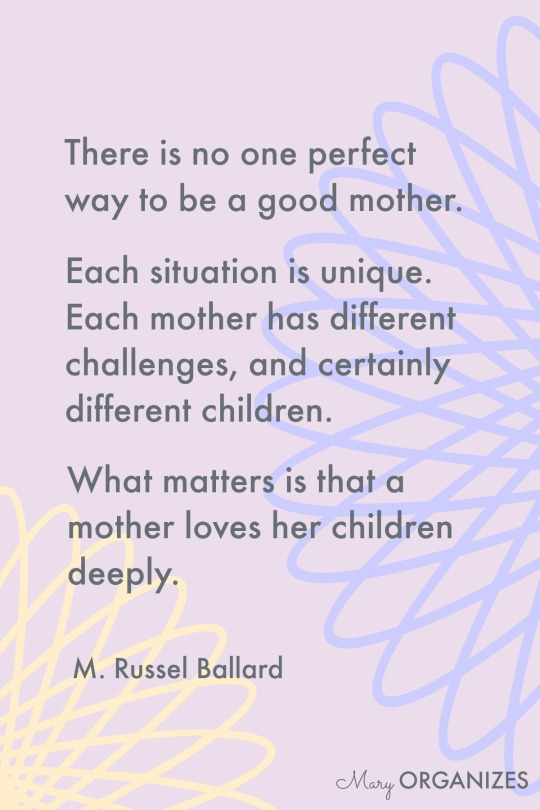 There is no perfect way to be a good mother