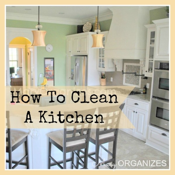 How To Clean The Kitchen {or How Not To Be Gross}