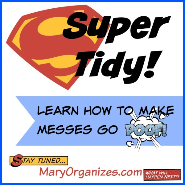 Super Tidy - Make Messes Go Poof