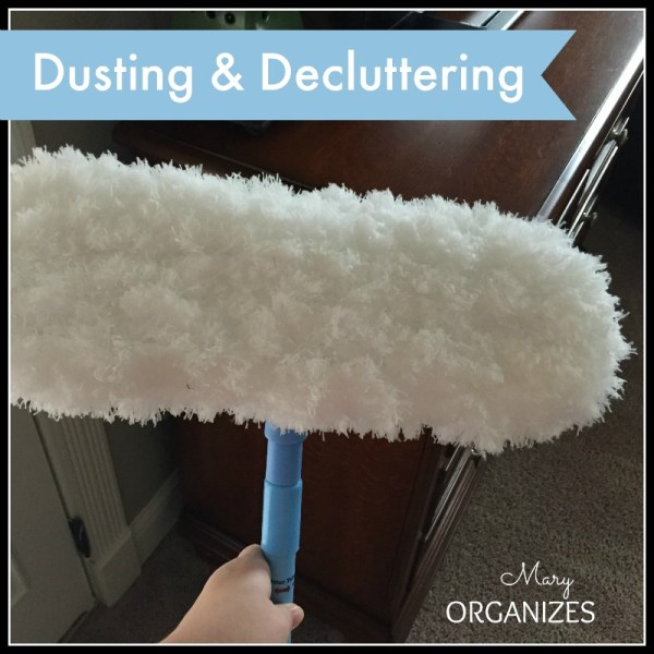 Dusting and Decluttering