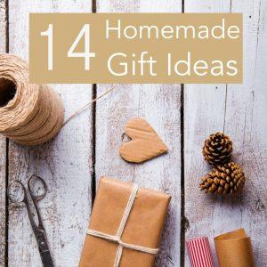 14 Homemade Gift Ideas