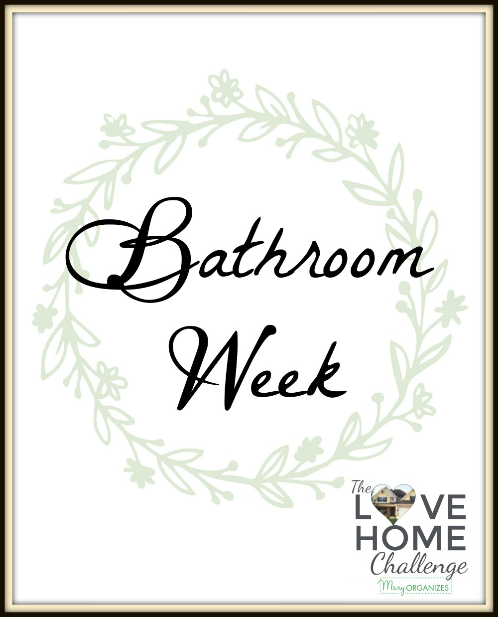 love-home-challenge-bathroom-week-v