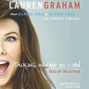 z - Talking As Fast As I Can by Lauren Graham