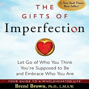 z - The Gifts of Imperfection by Brene Brown