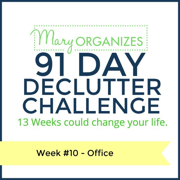 Week 10 – Office {91 Day Declutter Challenge}