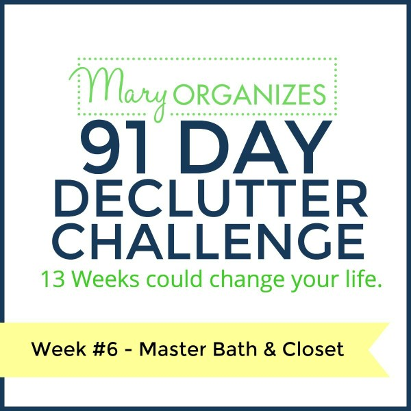 Week 6 – Master Bathroom & Closet {91 Day Declutter Challenge}