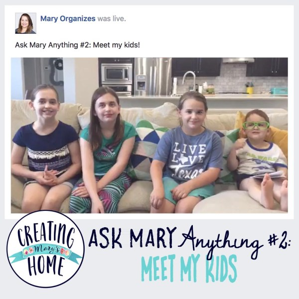 ASK MARY ANYTHING #2 – Meet My Kids
