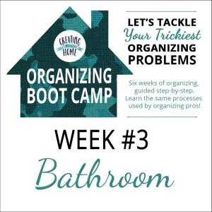 Organize A Bathroom {OBC WEEK 3}