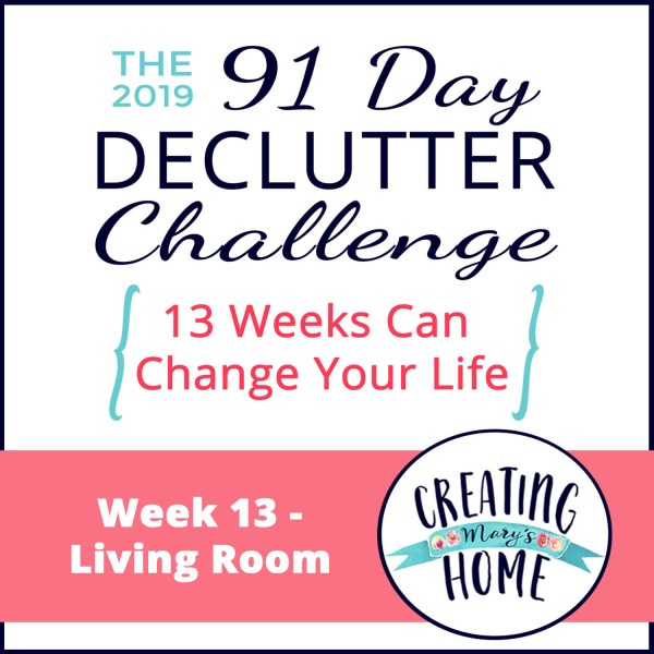 Week 13 – Living Room {91 Day Declutter Challenge}