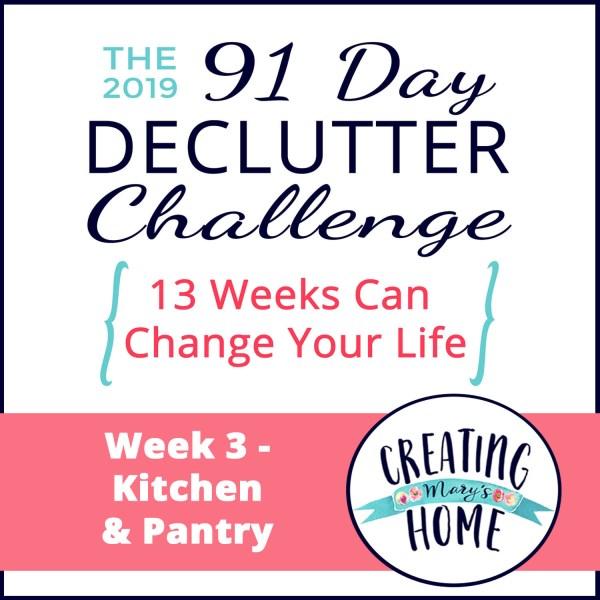 Week 3 – Kitchen & Pantry  {91 Day Declutter Challenge}