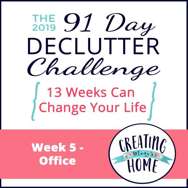 Week 5 – Office {91 Day Declutter Challenge}