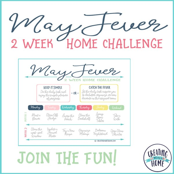 May Fever {2 WEEK HOME MINI-CHALLENGE}