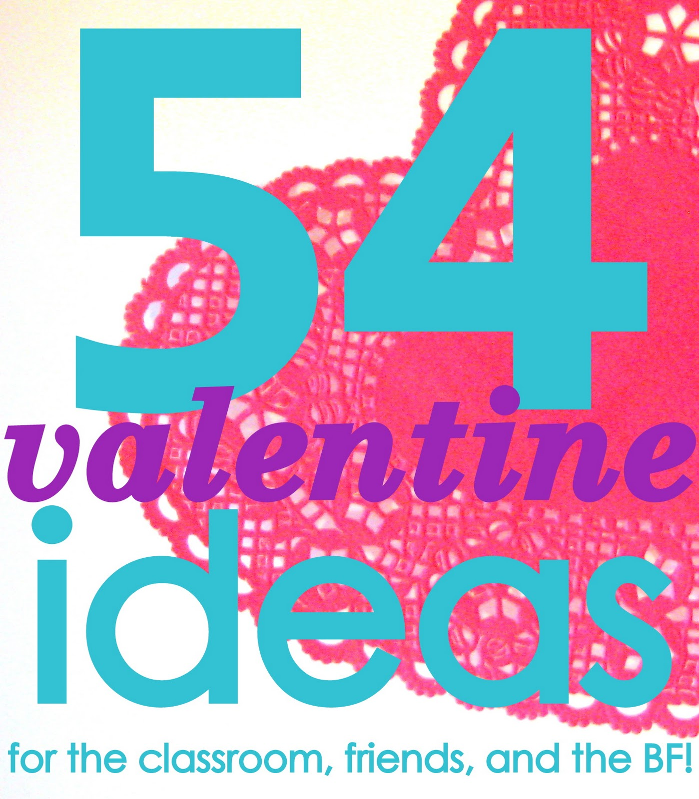 54 Diy Valentine Ideas And Printables