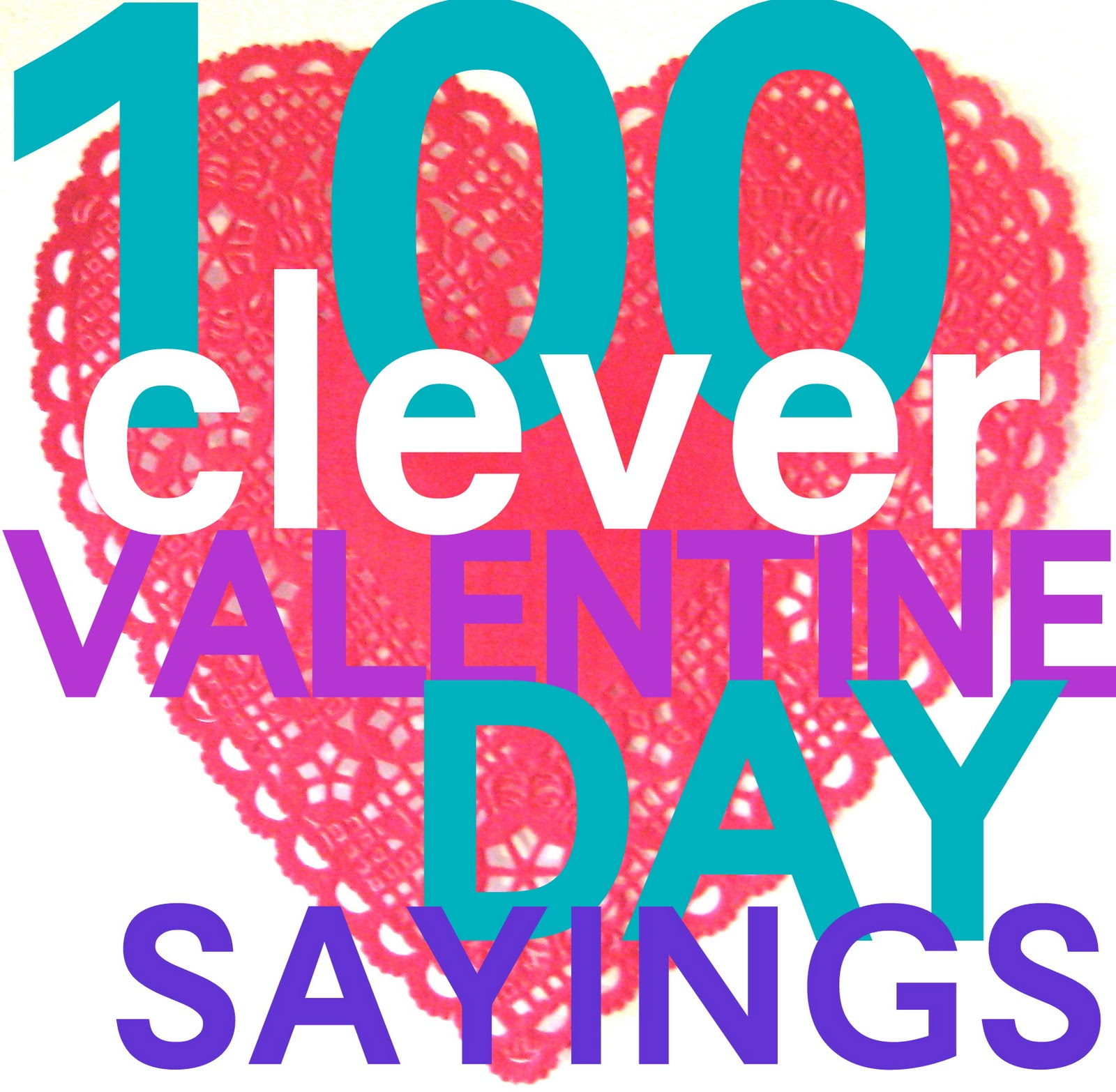 150 Clever Valentines Day Sayings CRAFT