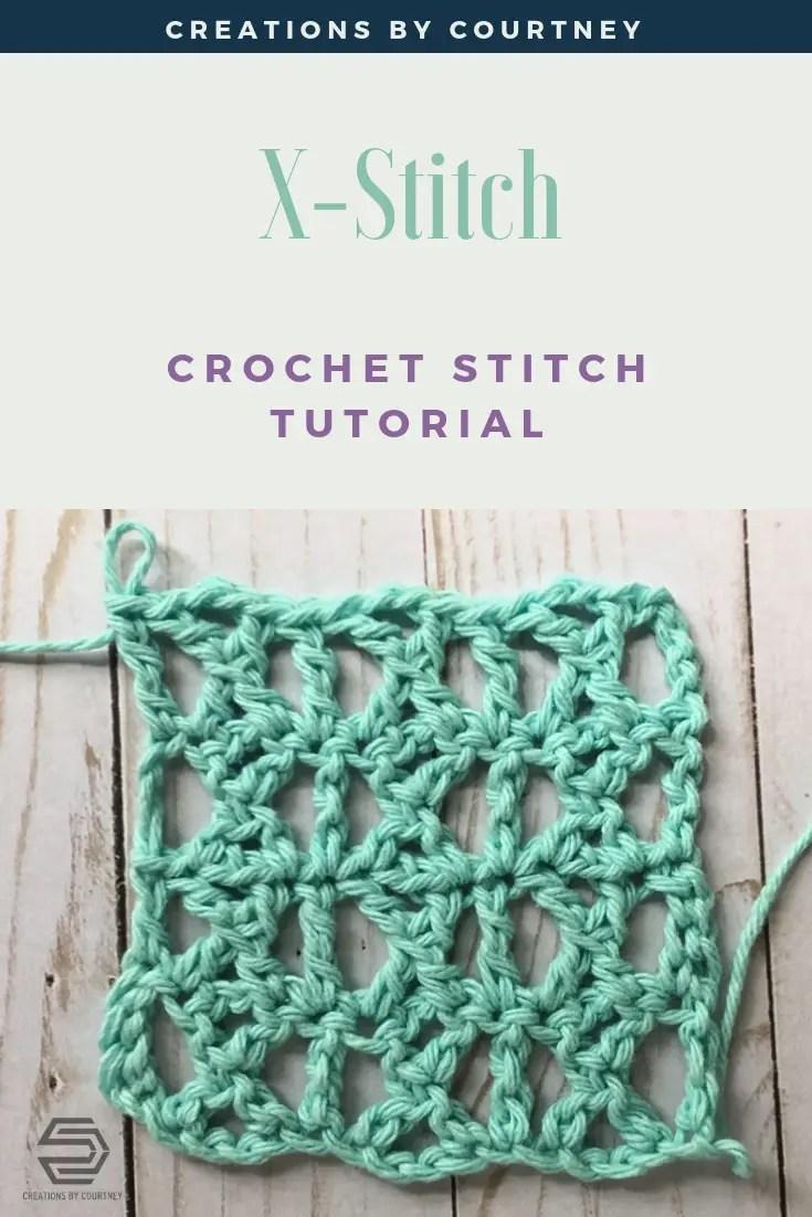 X-Stitch Crochet Tutorial