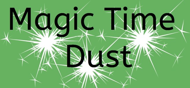 Magic Time Dust