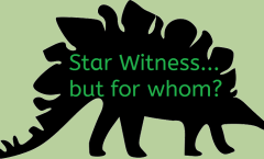Stegosaurus: Star Witness... but for whom?