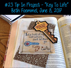 "Tip In Project #23, ""Key to Life"" by Beth Foemmel"