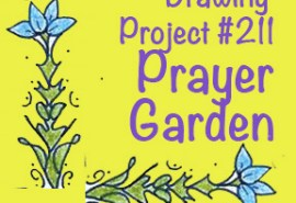 Drawing #214 Prayer Garden SQUARE