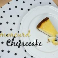 Lemoncurd Cheesecake - darf ich vorstellen: mein Geburtstagskuchen!