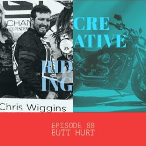 """Creative Riding Episode 88 """"Butt Hurt"""""""