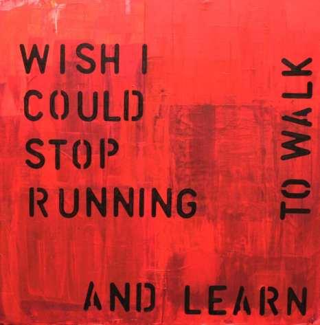 Stop running, Acryl auf Leinwand, Dodo Kresse
