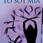YO SOY MIA: El camino de las mujeres hacia su propia identidad