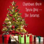Answers to Christmas Movie Trivia Quiz
