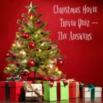 Answers to Christmas Movie Trivia Quiz