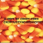 31 Days of Candy Corn Begins