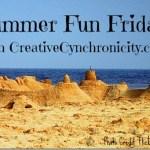 Summer Fun Fridays: More Summer Bucket List Fun with Kelley