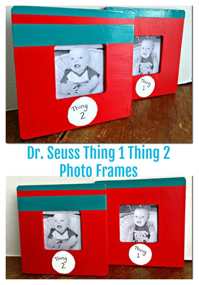Diy Dr Seuss Thing 1 Thing 2 Photo Frames Creative Cynchronicity