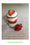 Delicious layered strawberry cheesecake mousse - delightful summer dessert!