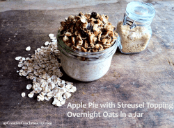 Apple Pie Overnight Oats in a Jar with Streusel Topping {12 Days of Healthy Living}